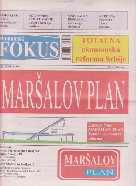 Економски фокус - ''Маршалов план'' јесен 2011. године на трафикама у Србији. Аутор Слободан Петковић